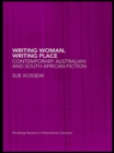 Writing Woman, Writing Place : Contemporary Australian and South African Fiction - eBook
