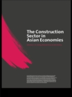 The Construction Sector in the Asian Economies - eBook