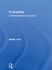 Probability : A Philosophical Introduction - eBook