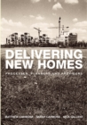 Delivering New Homes : Planning, Processes and Providers - eBook