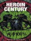 Heroin Century - eBook