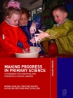 Making Progress in Primary Science : A Study Book for Teachers and Student Teachers - eBook