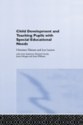 Child Development and Teaching Pupils with Special Educational Needs - eBook