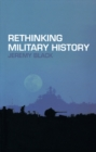 Rethinking Military History - eBook