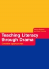 Teaching Literacy through Drama : Creative Approaches - eBook