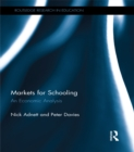 Markets for Schooling : An Economic Analysis - eBook