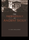 The Archaeology of Ancient Sicily - eBook