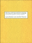 Working with Specialized Language : A Practical Guide to Using Corpora - eBook
