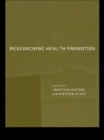Researching Health Promotion - eBook