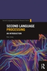 Second Language Processing : An Introduction - eBook
