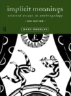 Implicit Meanings : Selected Essays in Anthropology - eBook