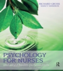 Psychology for Nurses and Allied Health Professionals: Applying Theory to Practice - eBook
