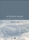 The Political Animal : Biology, Ethics and Politics - eBook