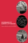 Governance of Europe's City Regions : Planning, Policy & Politics - eBook
