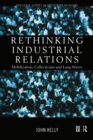 Rethinking Industrial Relations : Mobilisation, Collectivism and Long Waves - eBook