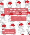 Museums and Social Activism : Engaged Protest - eBook