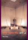 Site-Specific Art : Performance, Place and Documentation - eBook