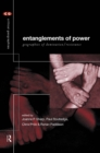 Entanglements of Power : Geographies of Domination/Resistance - eBook