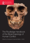 The Routledge Handbook of the Bioarchaeology of Human Conflict - eBook