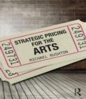 Strategic Pricing for the Arts - eBook