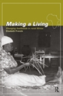 Making a Living : Changing Livelihoods in Rural Africa - eBook