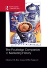 The Routledge Companion to Marketing History - eBook