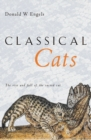 Classical Cats : The rise and fall of the sacred cat - eBook