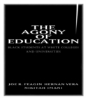 The Agony of Education : Black Students at a White University - eBook