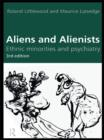 Aliens and Alienists : Ethnic Minorities and Psychiatry - eBook