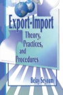 Export-Import Theory, Practices, and Procedures - eBook