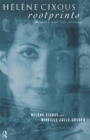 Helene Cixous, Rootprints : Memory and Life Writing - eBook