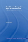 Stability and Change in High-Tech Enterprises : Organisational Practices in Small to Medium Enterprises - eBook