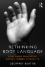 Rethinking Body Language : How Hand Movements Reveal Hidden Thoughts - eBook