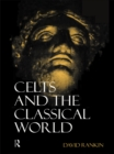 Celts and the Classical World - eBook