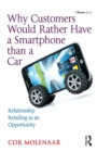Why Customers Would Rather Have a Smartphone than a Car : Relationship Retailing as an Opportunity - eBook