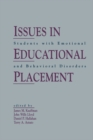 Issues in Educational Placement : Students With Emotional and Behavioral Disorders - eBook