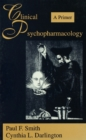 Clinical Psychopharmacology : A Primer - eBook