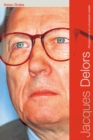Jacques Delors : Perspectives on a European Leader - eBook