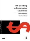 IMF Lending to Developing Countries : Issues and Evidence - eBook