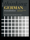 Thinking German Translation : A Course in Translation Method - eBook
