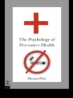 The Psychology of Preventive Health - eBook
