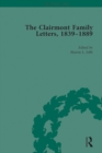The Clairmont Family Letters, 1839 - 1889 : Volume I - eBook