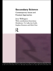 Secondary Science : Contemporary Issues and Practical Approaches - eBook