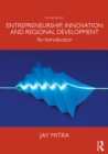 Entrepreneurship, Innovation and Regional Development : An Introduction - eBook
