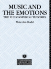 Music and the Emotions : The Philosophical Theories - eBook