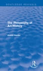 The Philosophy of Art History (Routledge Revivals) - eBook