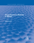 Visual Research Methods in Design (Routledge Revivals) - eBook