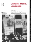 Culture, Media, Language : Working Papers in Cultural Studies, 1972-79 - eBook