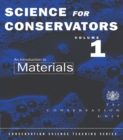 The Science For Conservators Series : Volume 1: An Introduction to Materials - eBook