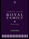 Talking of the Royal Family - eBook